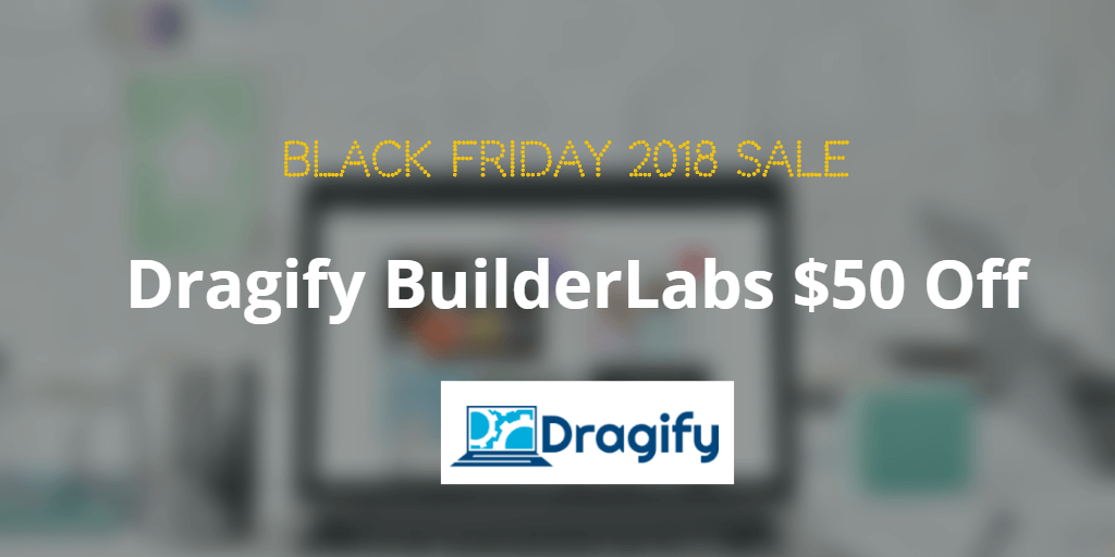 Dragify BuilderLabs black friday coupon